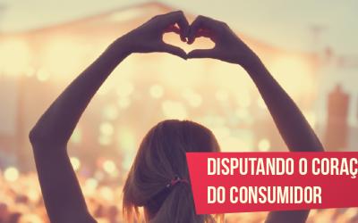 Disputando o coração do consumidor